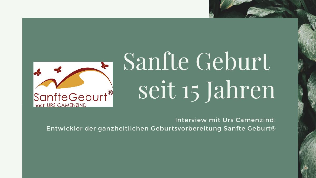 Titelbild: Sanfte Geburt seit 15 Jahren: Interview mit Urs Canemzind