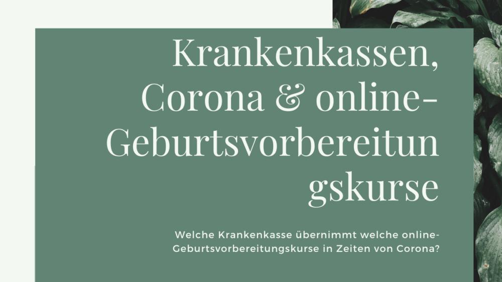 Krankenkassen, Corona und online-Geburtsvorbereitunskurse