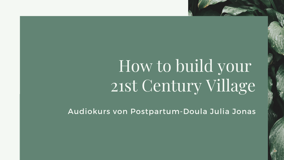 Audio-Kurs: How to build your 21st century village
