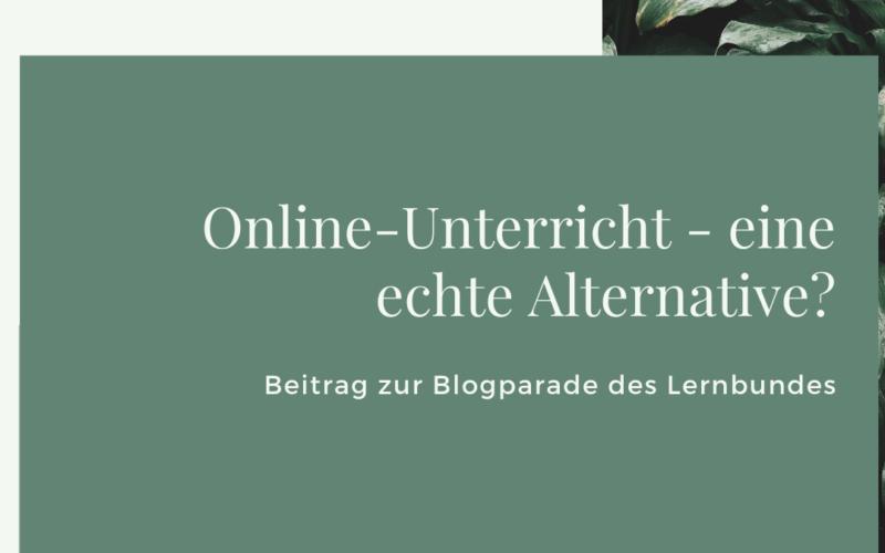 Online-Unterricht - eine echte Alternative?