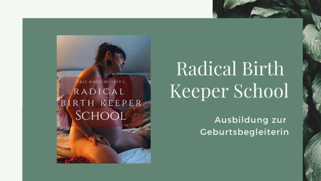 Radical Birth Keeper School