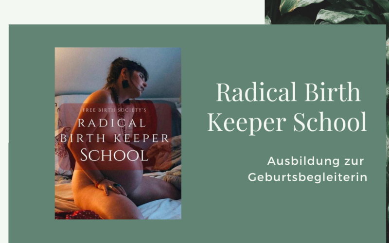 Radical Birth Keeper School