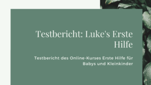 Testbericht Lukes Erste Hilfe