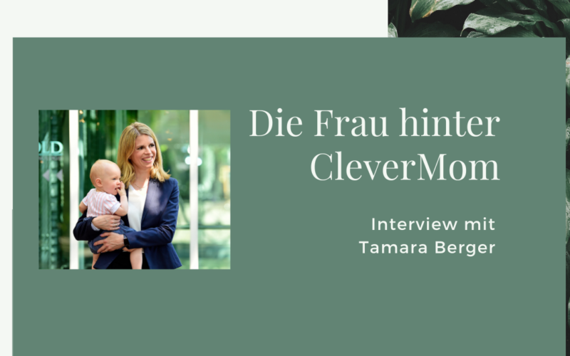 Tamara Berger im Interview: CleverMom